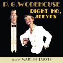 Right Ho, Jeeves, by P. G. Wodehouse