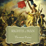 The Rights of Man (Unabridged), by Thomas Paine