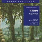 Rigoletto: Opera Explained, by Thomson Smillie