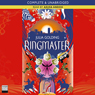 Ringmaster (Unabridged) Audiobook, by Julia Golding