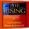 The Rising: Left Behind Series, Book 13 (Unabridged), by Tim LaHaye