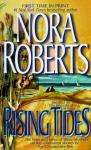 Rising Tides: The Chesapeake Bay Saga, Book 2 (Unabridged) Audiobook, by Nora Roberts