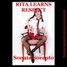 Rita Learns Respect: A Teacher-Student Domination Erotica Story (Unabridged) Audiobook, by Sonata Sorento