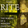 The Rite: The Making of a Modern Exorcist (Unabridged) Audiobook, by Matt Baglio