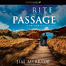 Rite of Passage: A Fathers Blessing (Unabridged), by Jim McBride