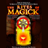 The Rites of Magick (Unabridged) Audiobook, by Poke Runyon