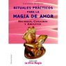 Rituales Practicos Para Magia de Amor (Texto Completo) Audiobook, by Catherine Bermond