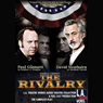 The Rivalry (Dramatized) Audiobook, by Norman Corwin