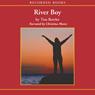 River Boy (Unabridged) Audiobook, by Tim Bowler
