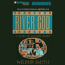 River God (Unabridged), by Wilbur Smith