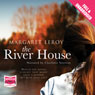 The River House (Unabridged) Audiobook, by Margaret Leroy