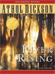 River Rising (Unabridged) Audiobook, by Athol Dickson