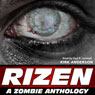 RIZEN: Tales of the Zombie Apocalypse (Unabridged), by Kirk Anderson