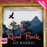 The Road Back (Unabridged) Audiobook, by Liz Harris
