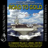 Road to Gold (Unabridged) Audiobook, by William H. Labarge
