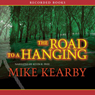 Road to a Hanging (Unabridged) Audiobook, by Mike Kearby