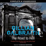 The Road to Hell: An Alice Rice Mystery, Book 4 (Unabridged) Audiobook, by Gillian Galbraith