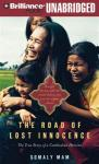 The Road of Lost Innocence: The True Story of a Cambodian Heroine (Unabridged), by Somaly Mam