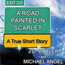 A Road Painted in Scarlet (Unabridged) Audiobook, by Michael Angel
