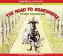 The Road to Somewhere (Unabridged) Audiobook, by Helen Armstrong
