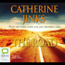 The Road (Unabridged) Audiobook, by Catherine Jinks