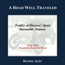 A Road Well Traveled: Profiles of Americas Great Automobile Pioneers (Unabridged), by Daniel Alef