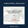 A Road Well Traveled: Profiles of Americas Great Automobile Pioneers, Vol. II (Unabridged) Audiobook, by Daniel Alef
