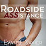 Roadside ASSistance: Gay Erotic Stories #2 (Unabridged) Audiobook, by Evan J. Xavier
