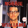 Robbie Williams: A Rockview Audiobiography (Unabridged), by Joe Jacks