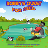 Robbys Quest for Seed: Robbys Quest, Book 1 (Unabridged), by D.C. Rush