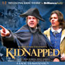 Robert Louis Stevensons Kidnapped: A Radio Dramatization Audiobook, by Robert Louis Stevenson