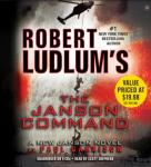 Robert Ludlums (TM) The Janson Command (Unabridged) Audiobook, by Paul Garrison