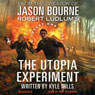 Robert Ludlums The Utopia Experiment (Unabridged), by Kyle Mills