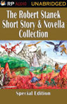 The Robert Stanek Short Story & Novella Collection (Unabridged), by Robert Stanek