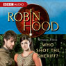 Robin Hood: Who Shot the Sheriff? (Episode 3), by BBC Audiobooks