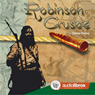 Robinson Crusoe Audiobook, by Daniel Defoe
