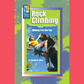 Rock Climbing: Making It to the Top Audiobook, by Cynthia A. Dean