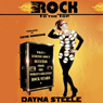Rock to the Top: What I Learned About Success from the Worlds Greatest Rock Stars (Unabridged), by Dayna Steele