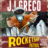 Rocketship Patrol (Unabridged) Audiobook, by J. I. Greco