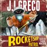 Rocketship Patrol (Unabridged), by J. I. Greco