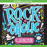Rockoholic (Unabridged) Audiobook, by C. J. Skuse
