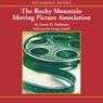 Rocky Mountain Moving Picture Association (Unabridged), by Loren D. Estleman