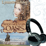 Rocky Mountain Oasis: The Shepherds Heart, Book 1 (Unabridged) Audiobook, by Lynnette Bonner