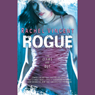 Rogue: Shifters, Book 2 (Unabridged) Audiobook, by Rachel Vincent