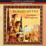 Roman Myths (Unabridged) Audiobook, by Geraldine McCaughrean