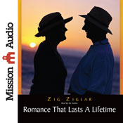 Romance That Lasts a Lifetime (Unabridged), by Zig Ziglar