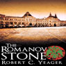 The Romanov Stone (Unabridged) Audiobook, by Robert C. Yeager