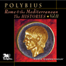 Rome and the Mediterranean Vol. 2: The Histories (Unabridged), by Polybius