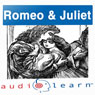 Romeo and Juliet AudioLearn Study Guide: AudioLearn Literature Classics (Unabridged), by AudioLearn Editors