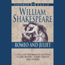 Romeo and Juliet (Dramatized), by William Shakespeare